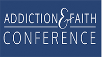 The Addiction and Faith Conference